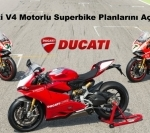 Ducati V4 Motorlu Superbike Planlarını Açıkladı