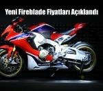 Yeni Fireblade Fiyatları Açıklandı
