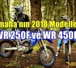Yamaha 2018 Model WR250F ve WR450F'i Sundu
