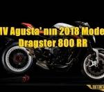 MV Agusta' nın 2018 Modeli Dragster 800 RR