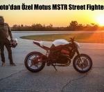 Fuller Moto'dan Özel Motus MSTR Street Fighter Modeli