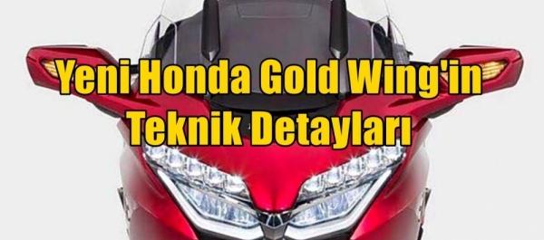 Yeni Honda Gold Wing'in Teknik Detayları
