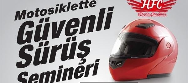 Honda Fan Club Motosiklette Güvenli Sürüş Semineri