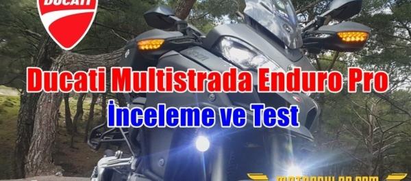Akdeniz Ruhlu Enduro: Ducati Multistrada Enduro Pro