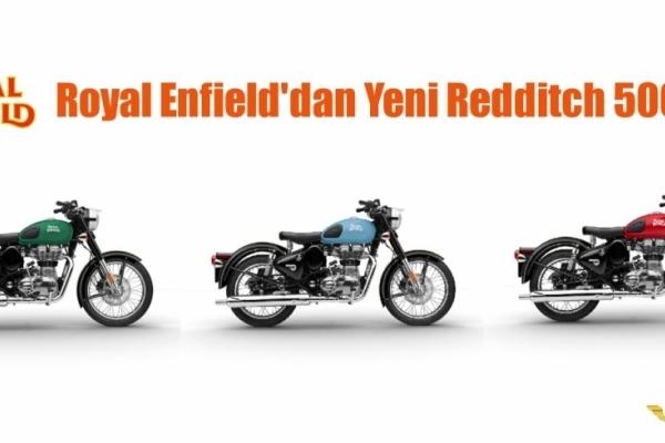 Royal Enfield'dan Yeni Redditch 500