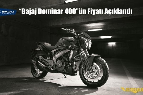 'Bajaj Dominar 400'ün Fiyatı Açıklandı