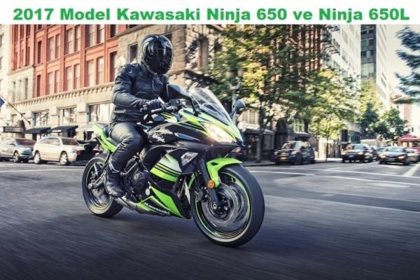 2017 Model Kawasaki Ninja 650 ve Ninja 650L