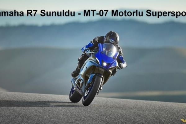 Yamaha R7 Sunuldu