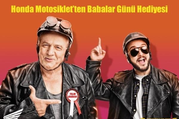 Honda Motosiklet'ten Babalar Günü Hediyesi