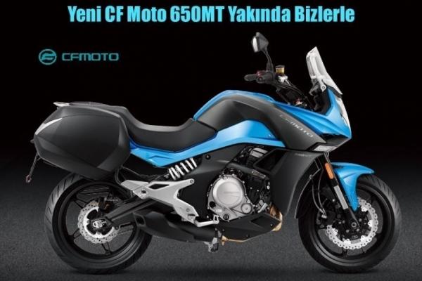 Yeni CF Moto 650MT Yakında Bizlerle