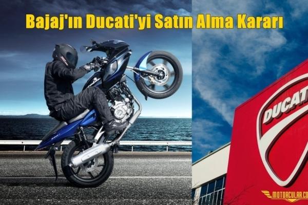 Bajaj'ın Ducati'yi Satın Alma Kararı