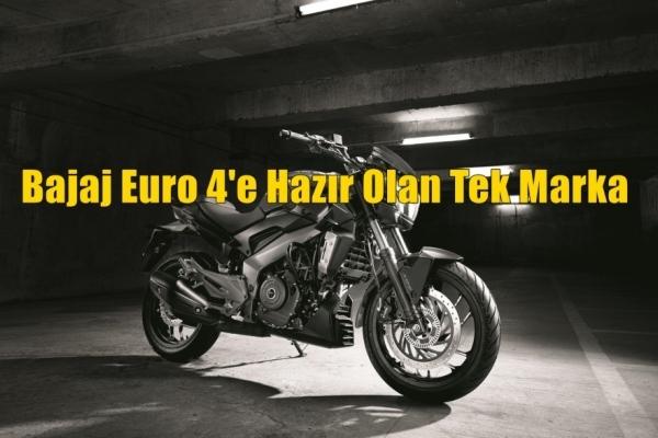 Bajaj Euro 4'e Hazır Olan Tek Marka