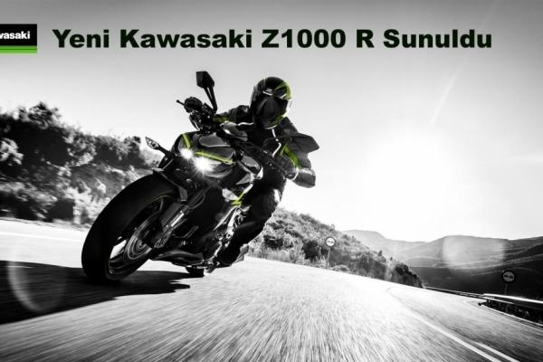 Yeni Kawasaki Z1000 R Sunuldu