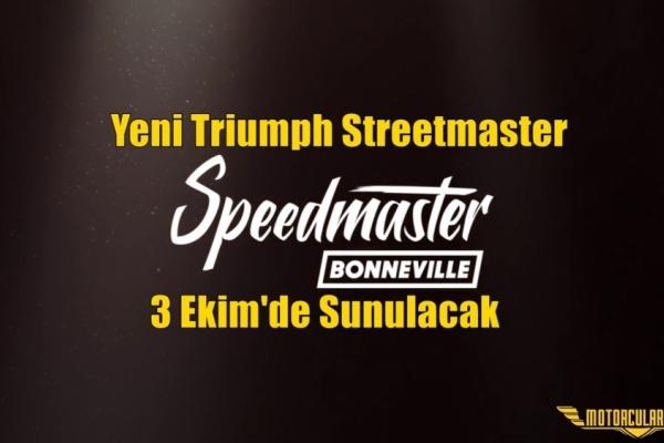 Yeni Triumph Streetmaster 3 Ekim'de Sunulacak