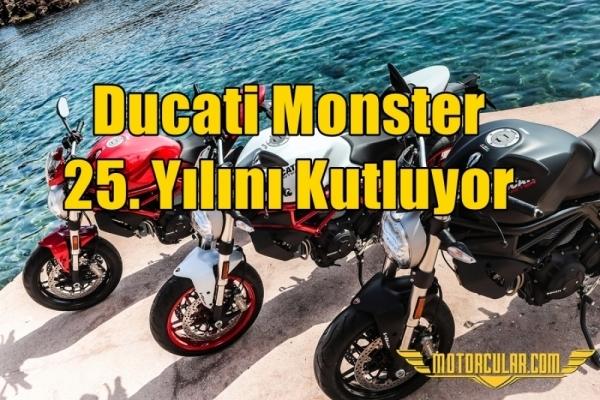Ducati Monster 25. Yılını Kutluyor
