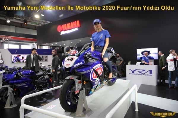 Yamaha Yeni Modelleri İle Motobike 2020 Fuarı'nın Yıldızı Oldu