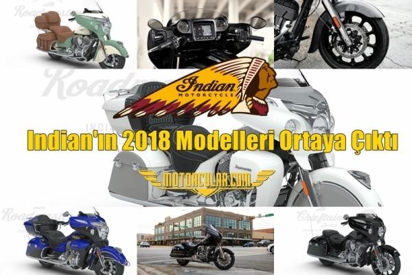 Indian'ın 2018 Modelleri Ortaya Çıktı