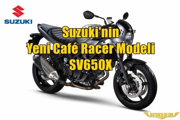 Suzuki'nin Yeni Café Racer Modeli SV650X