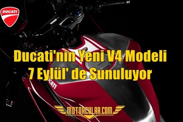 Ducati'nin Yeni V4 Modeli 7 Eylül'de Sunuluyor