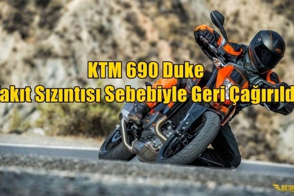 KTM 690 Duke Yakıt Sızıntısı Sebebiyle Geri Çağırıldı