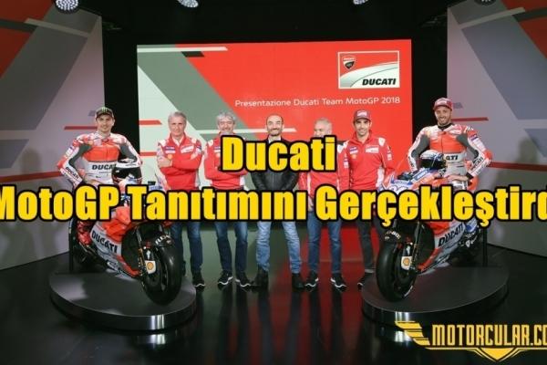 Ducati MotoGP Tanıtımını Gerçekleştirdi