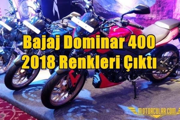 Bajaj Dominar 400 2018 Renkleri Çıktı