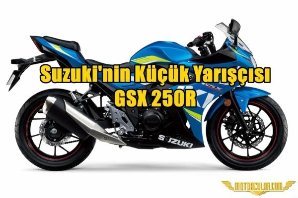 Suzuki'nin Küçük Yarışçısı: GSX 250R