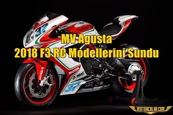 MV Agusta 2018 F3 RC Modellerini Sundu