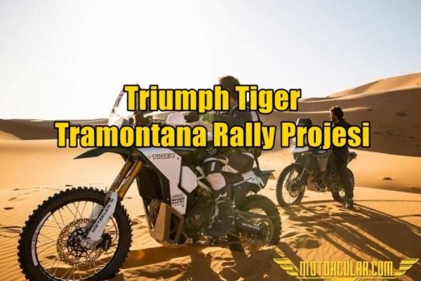 Triumph Tiger Tramontana Rally Projesi