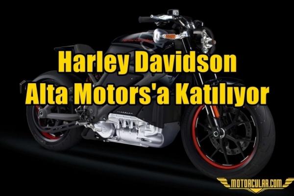 Harley Davidson Alta Motors'a Katılıyor