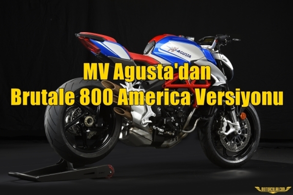 MV Agusta'dan Brutale 800 America Versiyonu