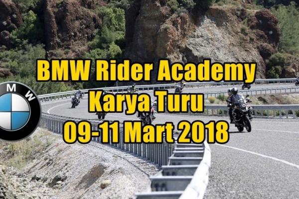 BMW Rider Academy Karya Turu 09-11 Mart 2018
