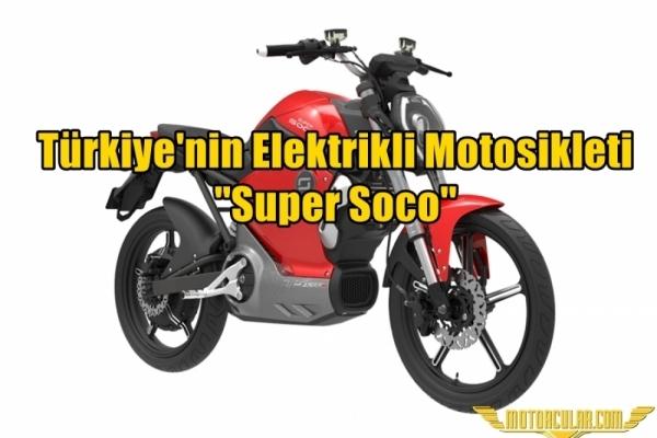 Türkiye'nin Elektrikli Motosikleti ''Super Soco''