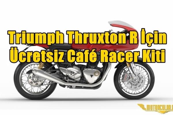 Triumph Thruxton R İçin Ücretsiz Café Racer Kiti