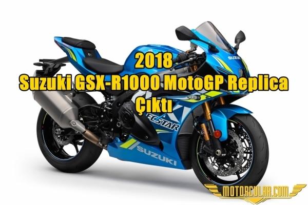 2018 Suzuki GSX-R1000 MotoGP Replica Çıktı