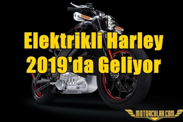 Elektrikli Harley 2019'da Geliyor