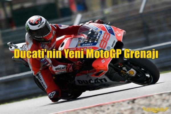 Ducati'nin Yeni MotoGP Grenajı