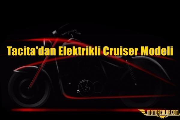 Tacita'dan Elektrikli Cruiser Modeli