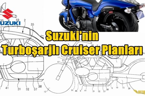 Suzuki'nin Turboşarjlı Cruiser Planları