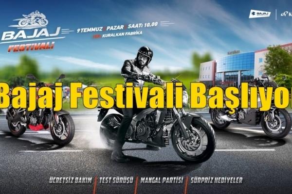 Bajaj Festivali Başlıyor