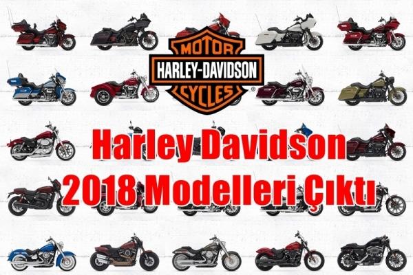 Harley Davidson 2018 Modelleri Tanıttı