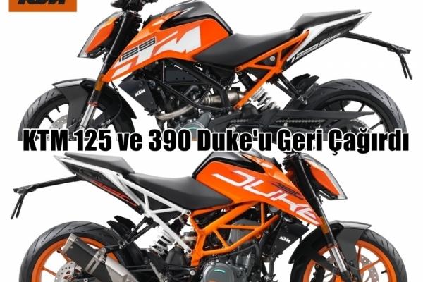 KTM 125 ve 390 Duke'u Geri Çağırdı