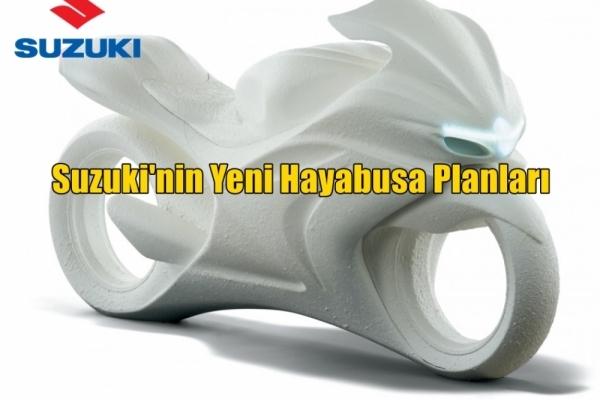 Suzuki'nin Yeni Hayabusa Planları
