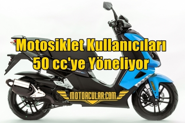 Motosiklet Kullanıcıları 50 cc'ye Yöneliyor
