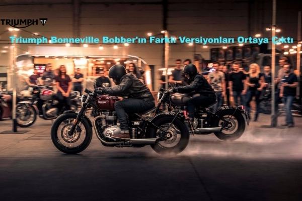 Triumph Bonneville Bobber'ın Farklı Versiyonları Ortaya Çıktı