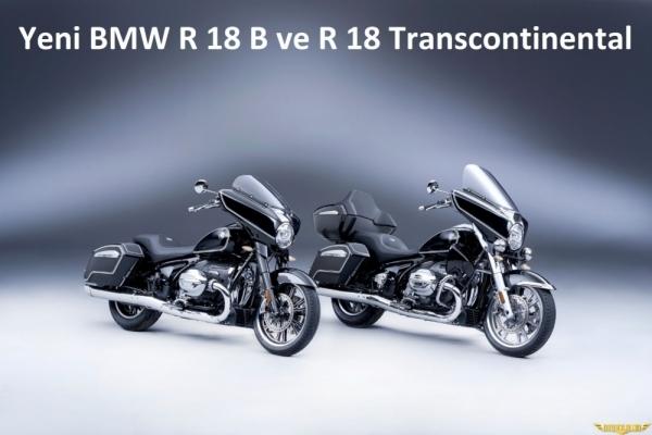 Yeni BMW R 18 Transcontinental ve R 18 B