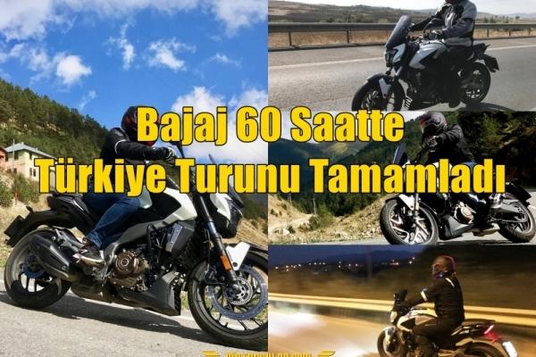 Bajaj Dominar 400 İle 60 Saatte Türkiye Turunu Tamamladı