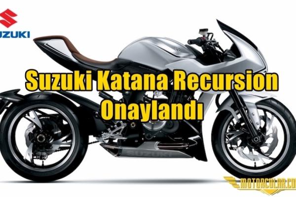 Suzuki Katana Recursion Onaylandı