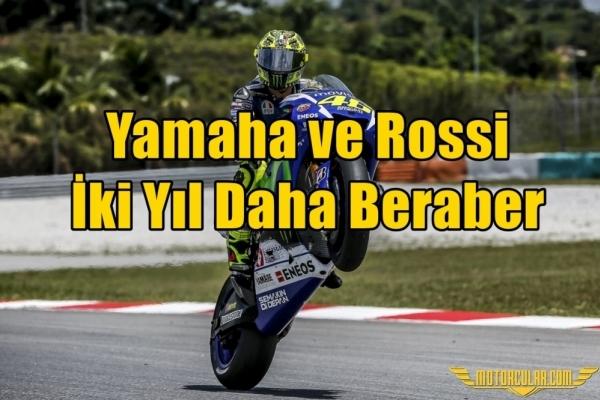 Yamaha ve Rossi İki Yıl Daha Beraber