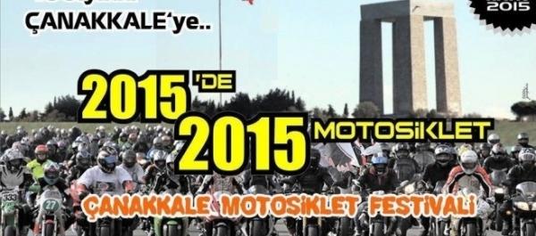"""Çanakkale 1. Motosiklet Festivali  """"1915'den 2015'e Yüzüncü Yılda Çanakkale'ye Sürüyoruz"""""""